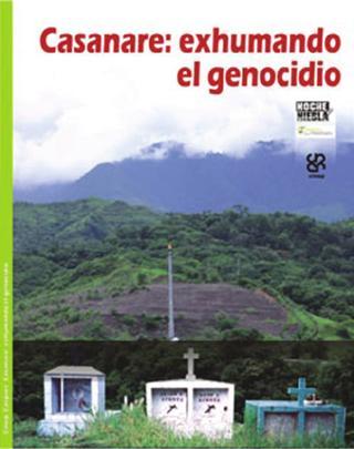 Casanare: exhumando el genocidio